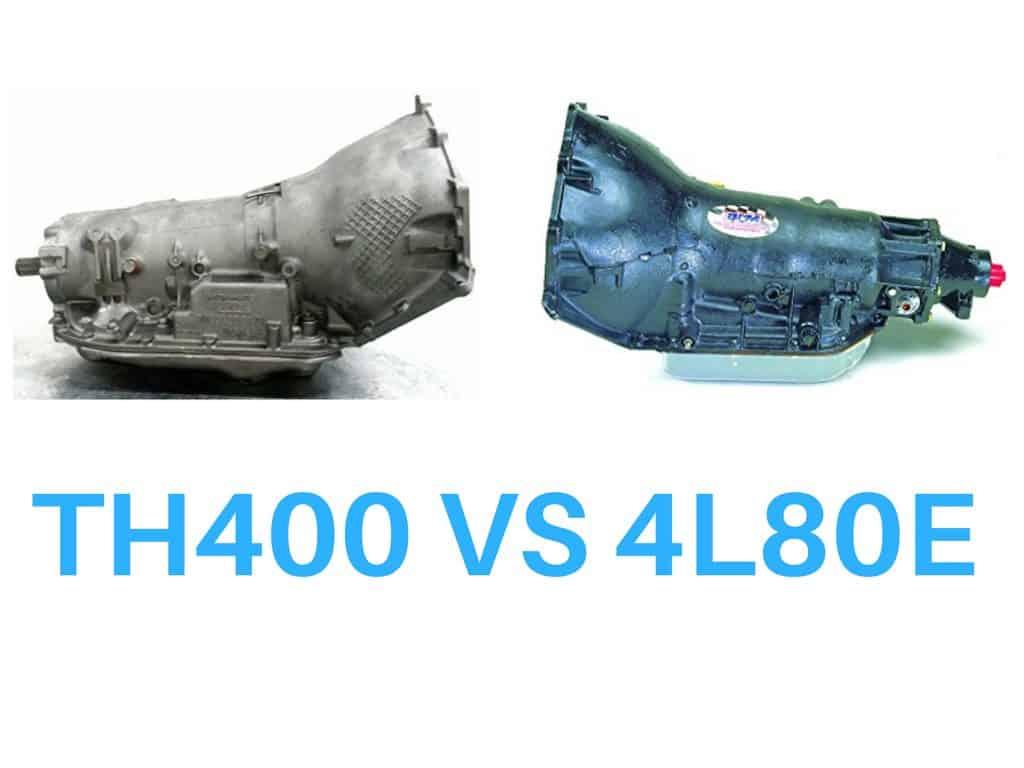 Th400 vs 4L80E Differences | Drivetrain Resource