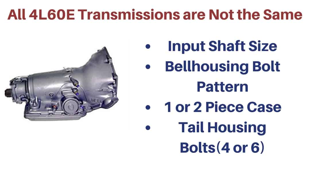 Are all 4L60E transmissions the same