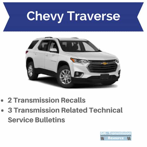Chevy Traverse Transmission Problems + Recalls | Drivetrain