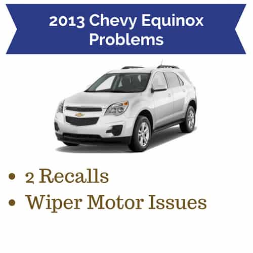 2013 Chevy Equinox Problems   Recalls