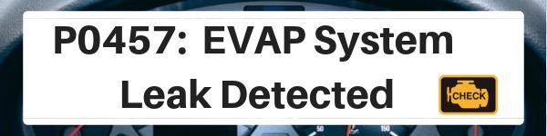 Subaru Outback P0457: EVAP System – Leak Detected