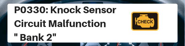 Toyota Camry P0330: Knock Sensor